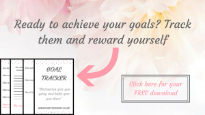 Click here for your free goal tracker to start tracking your goals and rewarding yourself for your achievements