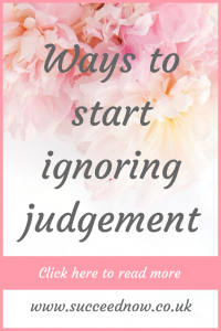 Discover how to start ignoring judgment from others to move on with your life feeling free and in control