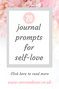Click here for 20 journal prompts for self-love