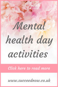 Click here to read activities to do when you need a mental health day