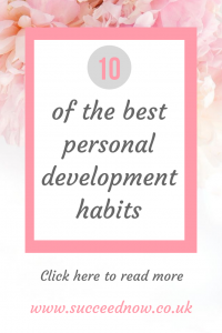 Click here to read 10 personal development habits to improve your life