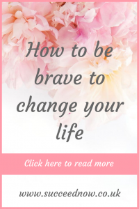 Click here to read habits to add into your day to be brave and get through your struggles