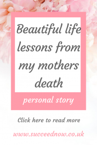 Click here to read Danielle explaining her 3 life lessons from her mothers death