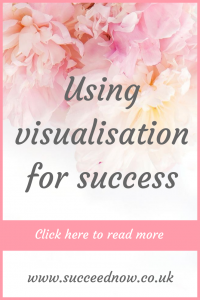 Click here to techniques and tips to use visualisation for ultimate success