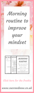 FREEBIE: Improve your mindset using personal development and a morning routine